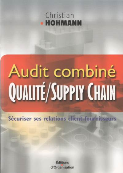 Audit combiné Qualité/Supply Chain